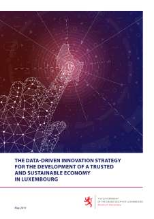The Data-Driven Innovation Strategy for the Development of a Trusted and Sustainable Economy in Luxembourg