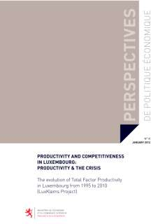 Productivity and competitiveness in Luxembourg: Productivity & the crisis. The evolution of Total Factor Productivity in Luxembourg from 1995 to 2010 (LuxKlems Project)