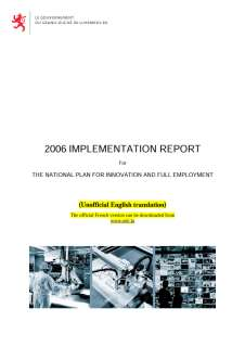 Microsoft Word - 06 10 27 PNR Rapport de mise en oeuvre EN VF3.doc, National reform program of the Grand Duchy of Luxembourg 2006