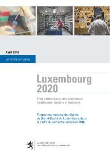 Rapport_Lux_2020_2016.indd, Programme national de réforme du Grand-Duché de Luxembourg 2016